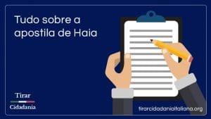 APOSTILA DE HAIA: COMO FUNCIONA