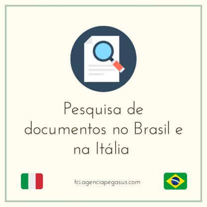 Pesquisa de documentos no Brasil e Itália