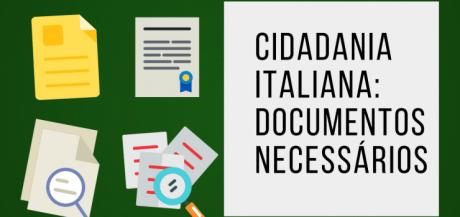 cidadania italiana documentos necessàrios